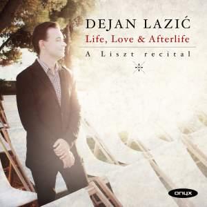 Life, Love & Afterlife: A Liszt Recital