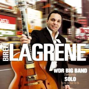 WDR Big Band: Djangology / Solo: To Bi or Not to Bi