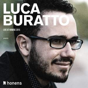 Luca Buratto: Live at Honens 2015