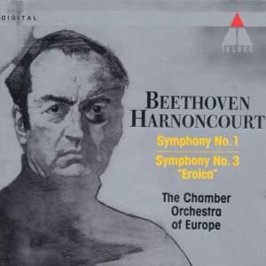 Beethoven: Symphonies Nos 1 & 3, 'Eroica'