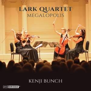 Kenji Bunch: Megalopolis