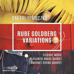 Dmitri Tymoczko: Rube Goldberg Variations Product Image