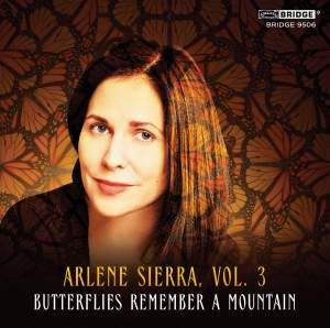 Arlene Sierra: Butterflies Remember a Mountain