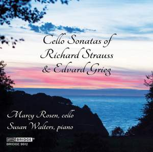 Cello Sonatas of Richard Strauss and Edvard Grieg