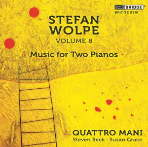 Stefan Wolpe, Volume 8: Music for Two Pianos