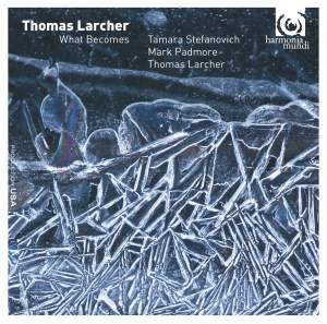 Thomas Larcher: What Becomes Product Image