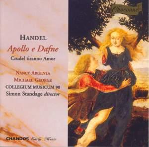 Handel: Apollo e Dafne & Crudel tiranno Amor