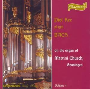 Bach - Organ Music Volume 4