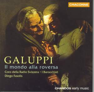 Galuppi: Il mondo alla roversa osia Le donne che roversa (The World Turned Topsy-Turvey or Women in Command)