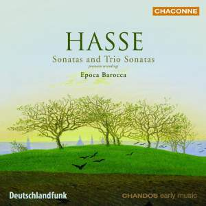 Hasse - Sonatas and Trio Sonatas