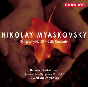 Miaskovsky: Symphony No. 27 in C minor, Op. 85, etc.