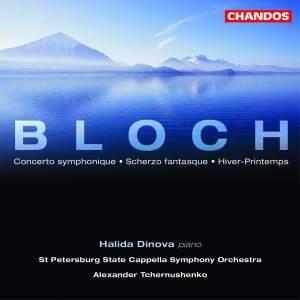 Bloch, E: Concerto symphonique in B minor for piano & orchestra, etc.