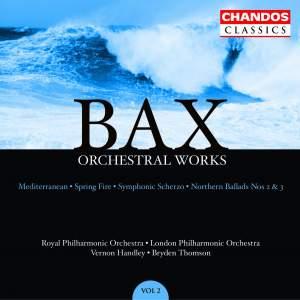 Bax - Orchestral Works Volume 2