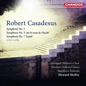 Casadesus, R: Symphony No. 1, etc.