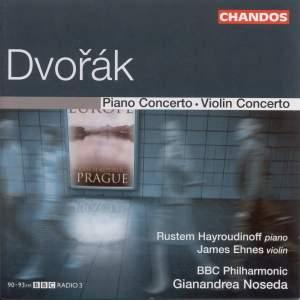 Dvorak: Piano Concerto & Violin Concerto