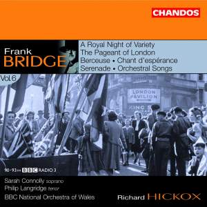 Bridge: Orchestral Works Volume 6