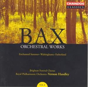 Bax - Orchestral Works Volume 8