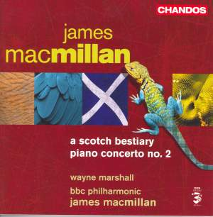 MacMillan: Piano Concerto No. 2 & A Scotch Bestiary