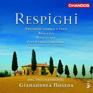 Respighi - Orchestral Music