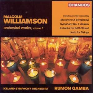 Williamson - Orchestral Works Volume 2