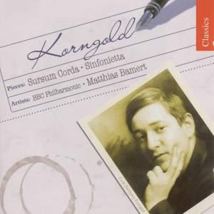 Korngold: Sursum Corda / Sinfonietta