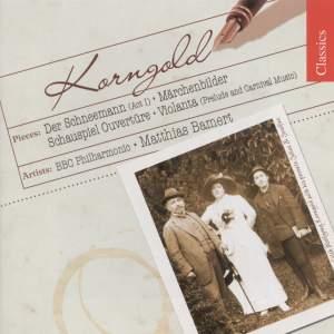 Korngold: Schauspiel Overture, Op. 4, etc.