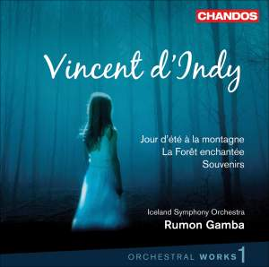 Vincent d'Indy - Orchestral Works Volume 1