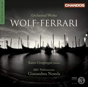 Wolf-Ferrari, E.: Gioielli Della Madonna Suite (I) / Suite-Concertino, Op. 16 / Opera Excerpts