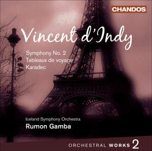 Vincent d'Indy - Orchestral Works Volume 2