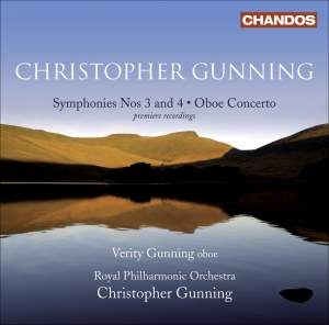 Christopher Gunning - Symphonies Nos. 3 & 4 & Oboe Concerto