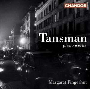 Tansman - Piano Works
