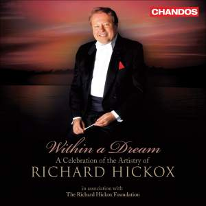 Within a Dream - A Celebration of Richard Hickox Product Image