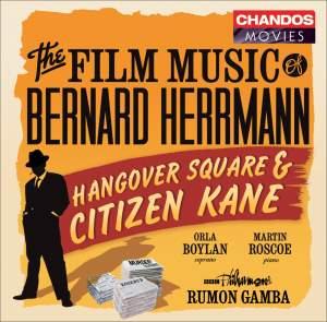 Bernard Herrmann - Hangover Square & Citizen Kane