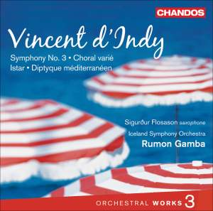 Vincent d'Indy - Orchestral Works Volume 3