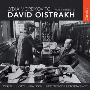 Lydia Mordkovitch: Tribute to David Oistrakh