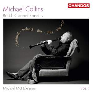 Michael Collins: British Clarinet Sonatas Volume 1