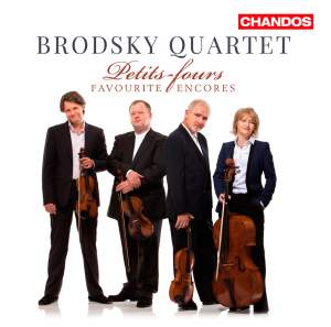 Brodsky Quartet: Petits Fours