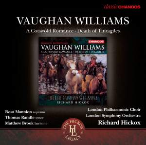 Vaughan Williams: A Cotswold Romance & Death of Tintagiles