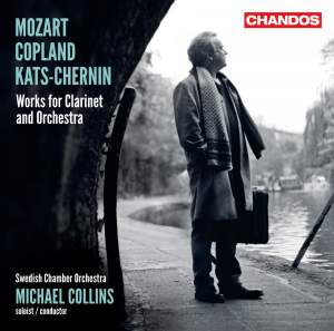 Mozart, Copland & Kats-Chernin: Works for Clarinet & Orchestra