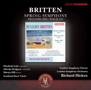 Britten: Spring Symphony, Welcome Ode & Psalm 150