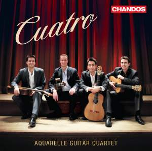 Cuatro: Aquarelle Guitar Quartet