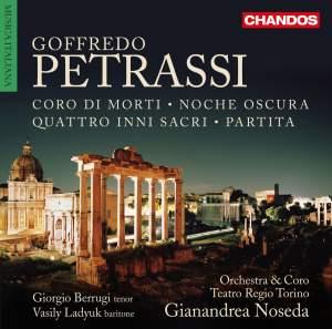 Goffredo Petrassi: Coro di morti, Quattro inni sacri, Partita & Noche oscura
