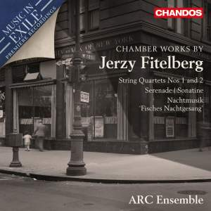 Music In Exile Vol. 2: Chamber Works by Jerzy Fitelberg