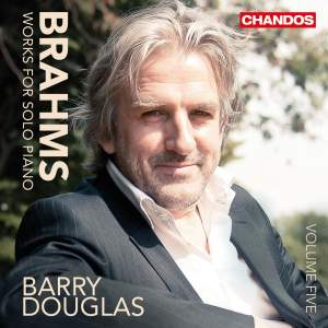 Brahms: Works for Solo Piano Volume 5