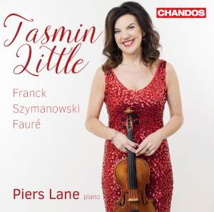 Tasmin Little plays Franck, Szymanowski, and Fauré