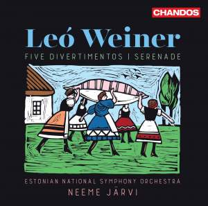 Leó Weiner: Five Divertimentos & Serenade