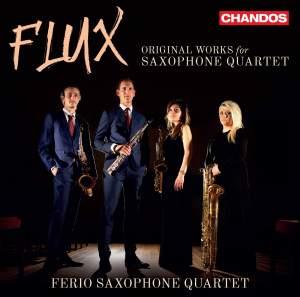 Flux: Original Works for Saxophone Quartet