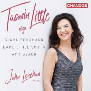 Tasmin Little plays Clara Schumann, Dame Ethel Smyth & Amy Beach