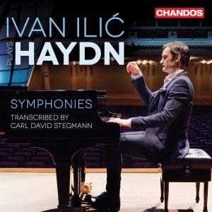 Ivan Ilić plays Haydn: Symphonies