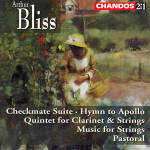Bliss: Checkmate Suite, Hymn to Apollo & other chamber music